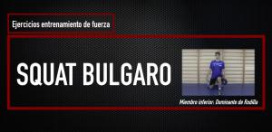 PORTADA SQUAT BULGARO